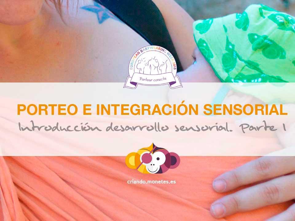 Porteo e Integración Sensorial (Parte I)